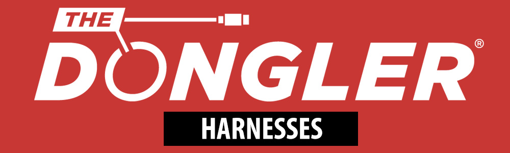 The Dongler® - Harnesses